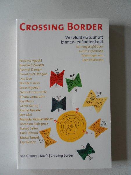 Uijterlinde, Judith (samensteller); Illustrator: Posthuma, Sieb - Crossing Border. Wereldliteratuur uit binnen- en buitenland