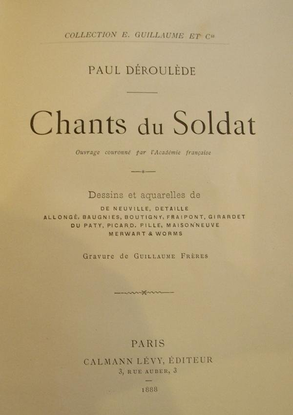 Paul Déroulède - Chants du Soldat.
