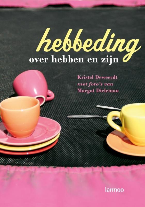 K. Deweerdt - Hebbeding over hebben en zijn