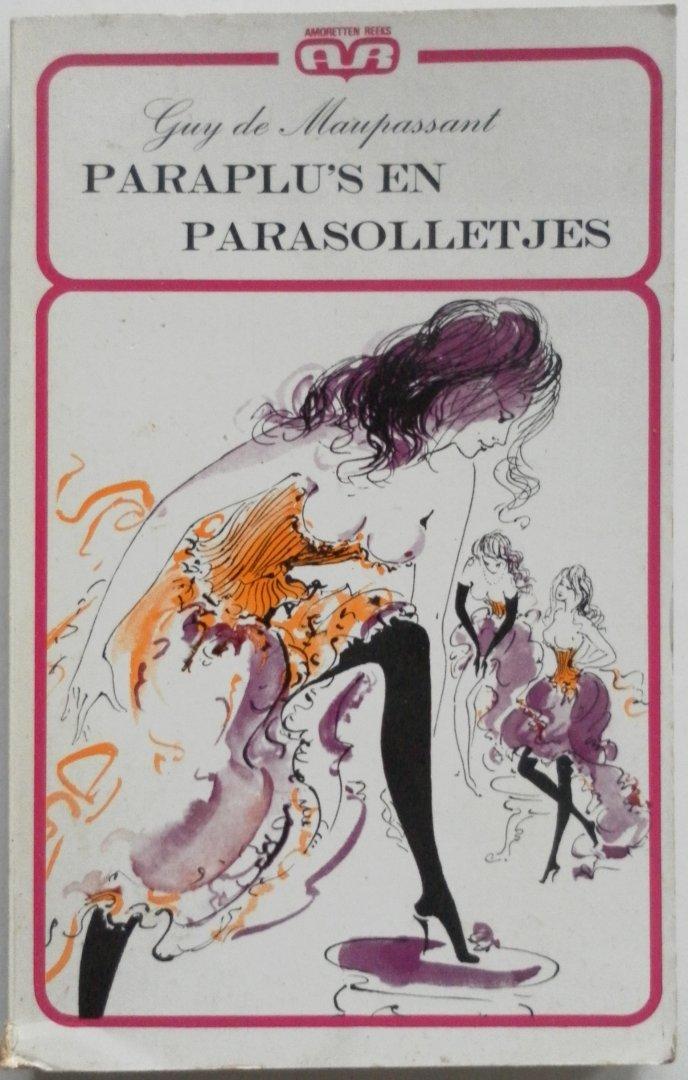 Maupassant, Guy de - Paraplu`s en parasolletjes