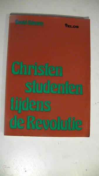 Adeney, David - Christen studenten tijdens de revolutie