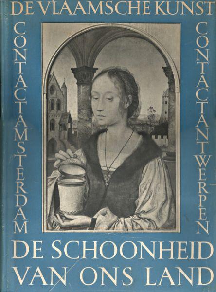 Delen, A.J.J. - De Vlaamsche kunst. Met 186 foto's. Serie De schoonheid van ons land. Beeldende kunsten