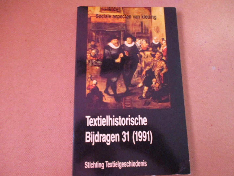 Diederiks. Redactie Dr. H.A. - Textielhistorische Bijdragen / 31 1991