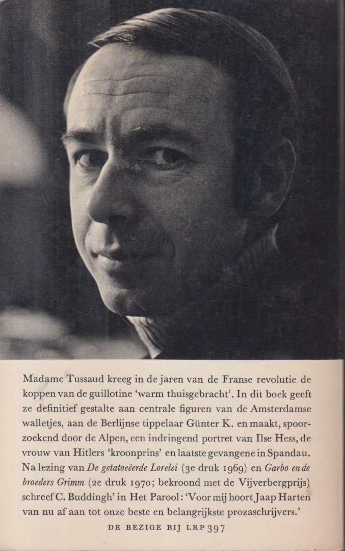 Harten (Blaricum, 22 september 1930 - Den Haag 2 december 2017), Jacobus Cornelis (Jaap) - Madamme Tussaud in Brechtesgaden