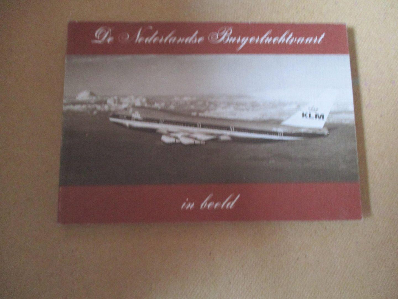 Hooftman. Hugo - De Nederlandse Burgerluchtvaart in beeld