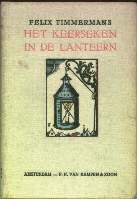 Timmermans, Felix - Het keerseken in de lanteern