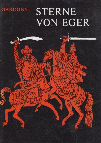 Gàrdonyi, Géza - Sterne von Eger. Vert. in het Duits Mirza Schüching