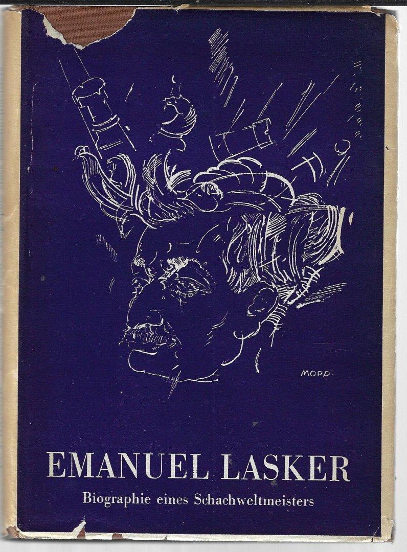 HANNAK, DR. J - Emanuel Lasker -Biographie eines Schachweltmeisters
