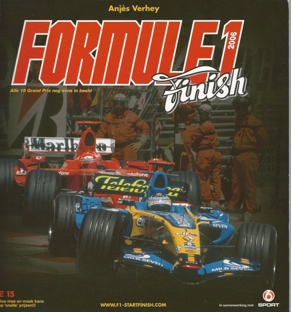 VERHEY, ANJèS - Formule 1 Finish 2006 -Alle 18 grand Prix nog eens in beeld