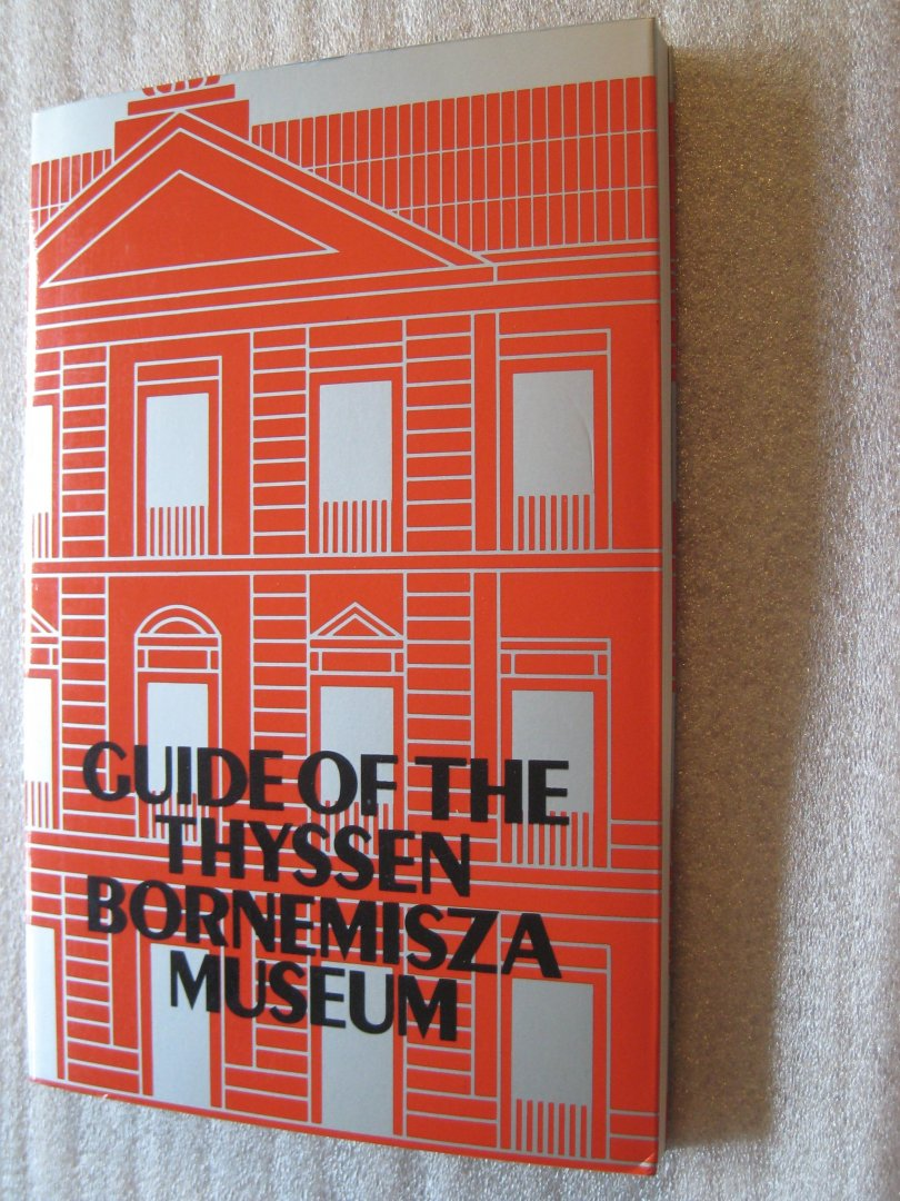 LLorens,Thomas, e.a. - Guide of the Thyssen-Bornemisza Museum