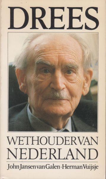 Jansen van Galen en Herman Vuijsje, John - Drees Wethouder van Nederland
