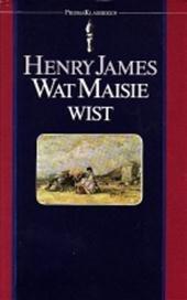 Henry James - Wat Maisie wist