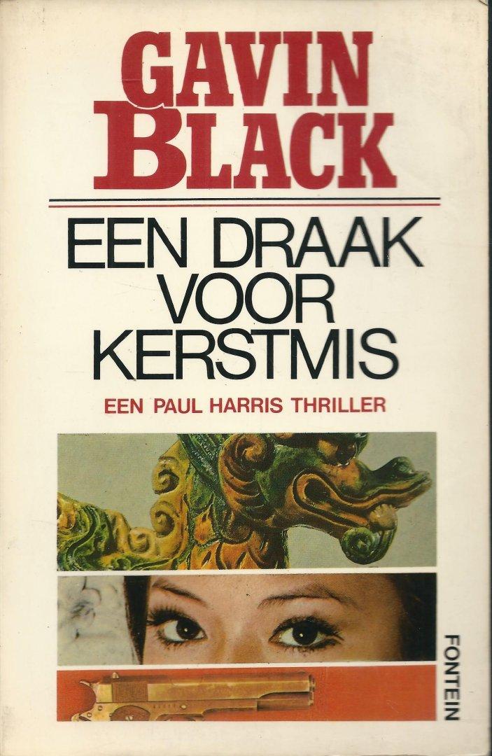 Black, Gavin - EEN DRAAK VOOR KERSTMIS - EEN PAUL HARRIS THRILLER