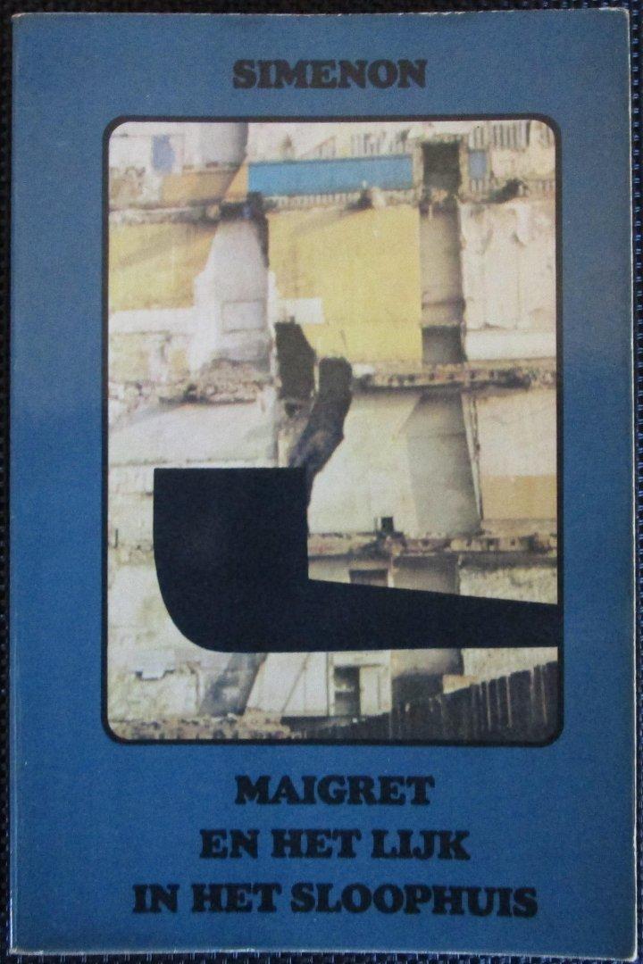 Simenon - Maigret en het  lijk in het sloophuis