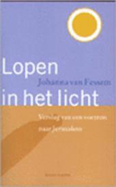 Fessem , Johanna van . [ isbn 9789064163869 ] - Lopen  in  het  Licht . (  Verslag van een voettocht naar Jeruzalem . ) In dit boek vertelt Johanna van Fessem op heel persoonlijke wijze over haar tocht (een voetpelgrimage naar Jeruzalem), de ontmoetingen met mensen van allerlei landsaard en -