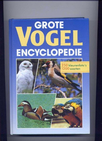 REYNAERT, G. & M. VAN OVERLOOP (redactie) - Grote vogelencyclopedie - Beschrijving van- en informatie over meer dan 1200 vogelsoorten