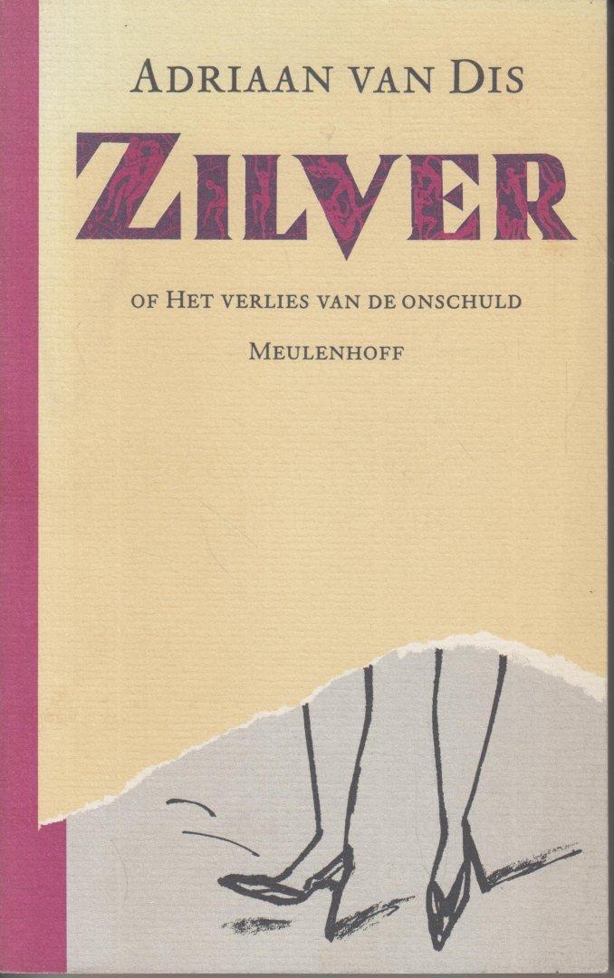Dis (Bergen aan Zee, 16 December 1946), Adriaan van - Zilver of Het verlies van de onschuld