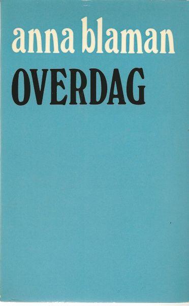 """Blaman (Rotterdam, 31 januari 1905 - aldaar, 13 juli 1960) was het pseudoniem (afkorting van """"Ben Liever Als MAN"""") van Johanna Petronella Vrugt, Anna - Overdag en andere verhalen"""