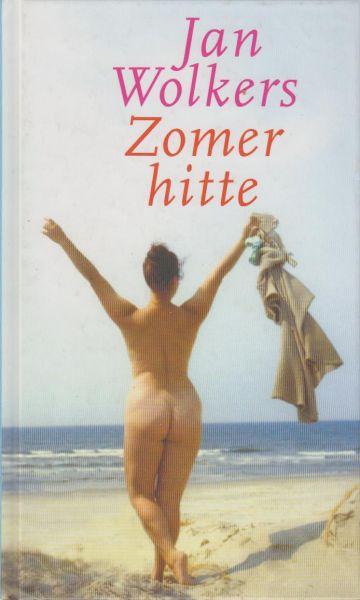 Wolkers (Oegstgeest, October 26, 1925 - Texel, October 19, 2007), Jan Hendrik - Zomerhitte  - boekenweekgeschenk 2005