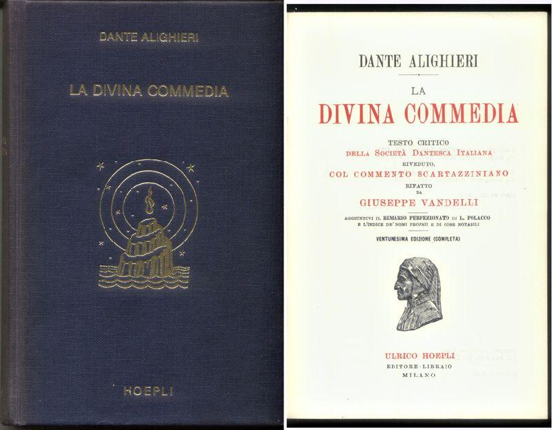 Dante Alighieri - La divina commedia. Test critico della Società Dantesca Italiana. Rifatto da Giuseppe Vandelli [tekst IT]