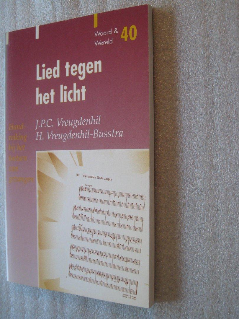 Vreugdenhil,J.P.C / Vreugdenhil-Busstra,H. - Lied tegen het licht
