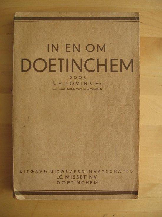 Lovink, S.H. - In en om Doetinchem