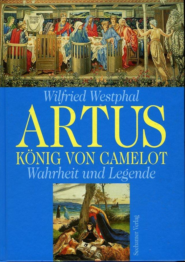Artus, König von Camelot. W...
