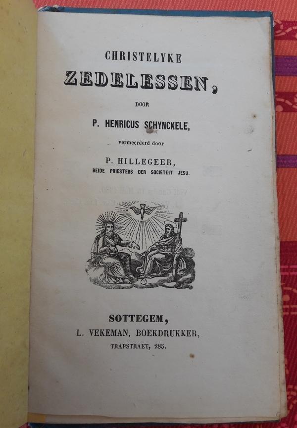 Henricus Schynckele - Christelyke zedelessen
