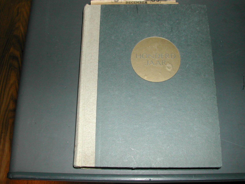 DIJK, GERH. van - HONDERD  JAAR  EEUWBOEK   C.J. VAN  HOUTEN  EN  ZOON    CACAO  EN  CHOCOLADE  1828-1928