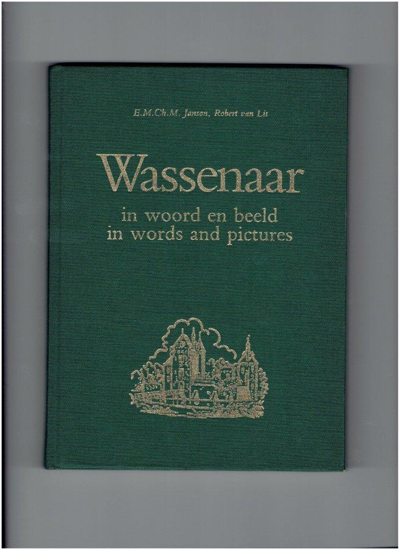 janson, e.m.ch.m - lit robert van - wassenaar in woord en beeld ( uitgegeven ter gelegenheid van het 30-jarig bestaan van de historische vereniging oud wassenaer )