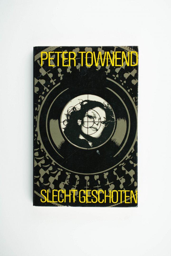Townend, Peter - Slecht geschoten