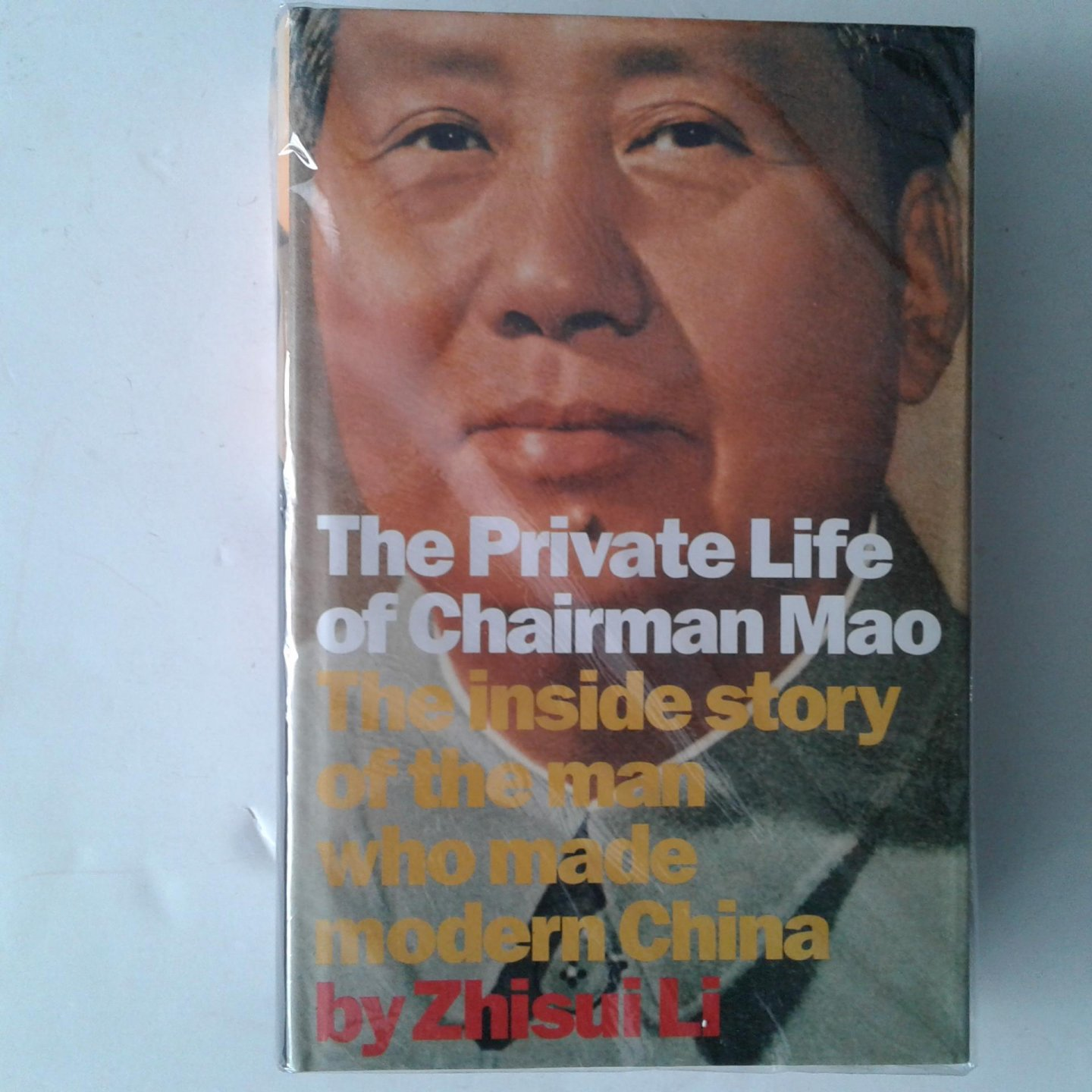 Zhisui Li - The Private Life of Chairman Mao ; The Inside Story of the Man Who Made Modern China