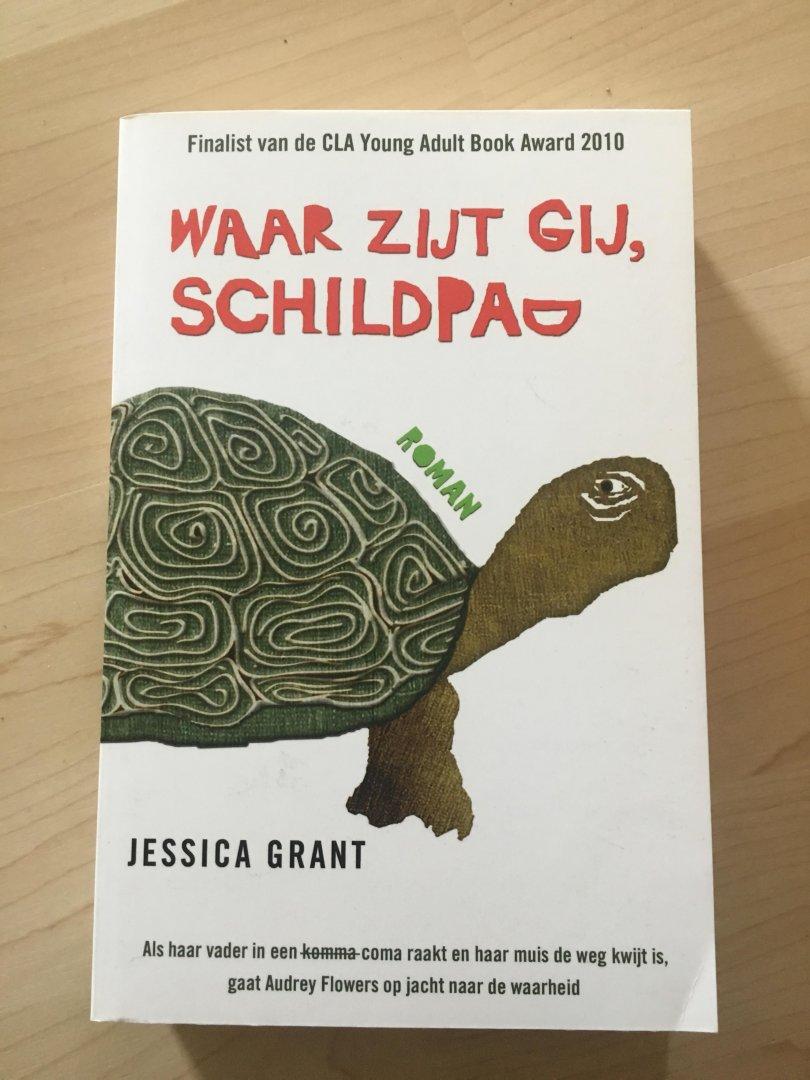 Grant, Jessica - Waar zijt gij, schildpad