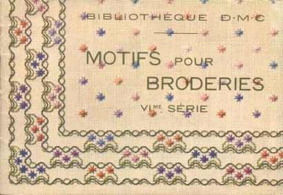 Bibliothèque D.M.C. - Motifs pour Broderies (VIme série)