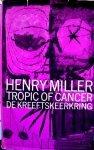 Henry Miller - De  kreeftskeerkring [tropic of cancer ]