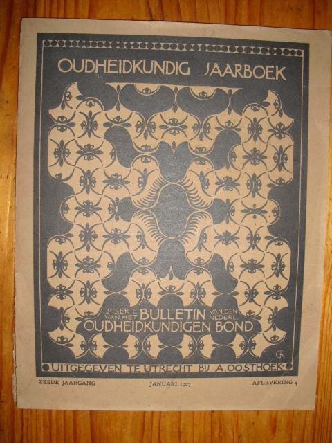 - Oudheidkundig jaarboek, derde serie van het bulletin van den Oudheidkundigen Bond, zesde jaargang, aflevering 4, januari 1927