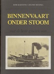Martens, Rob/Lieuwe Westra - Binnenvaart  onder stoom, met de beste groeten van