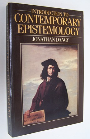 Dancy, Jonathan - Introduction to Contemporary Epistemology