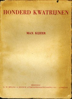 KIJZER, MAX - Honderd Kwatrijnen