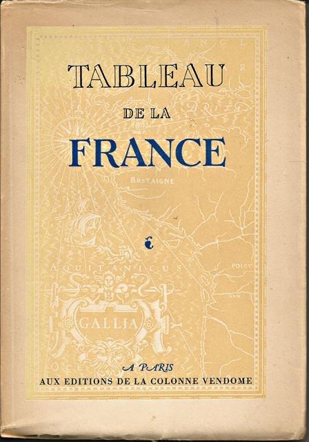Boucher, François (samenst.) - Tableau de la France. Par des écrivains illustres [tekst FA]