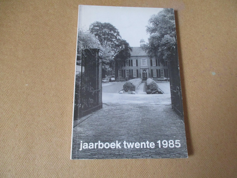 Jaarboek Twente / diverse auteurs - 1985 - Jaarboek Twente - vierentwintigste jaar
