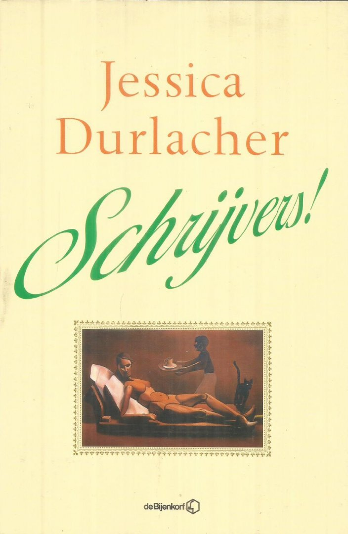 Durlacher, Jessica - Schrijvers!