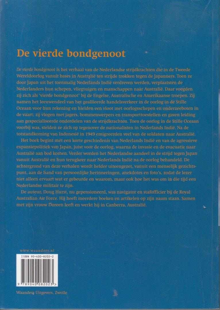 Hurst, Doug - De vierde bondgenoot - De Nederlandse strijdkrachten in Australie tijdens de Tweede Wereldoorlog. Vert. Henk Roozendaal