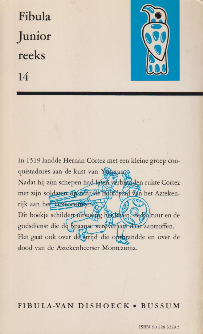 Dorner, Jane - De Azteken. Vert. dr H.J.M. Claessen.