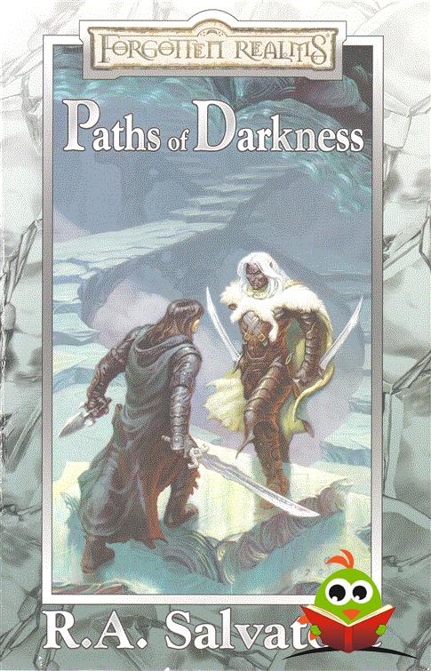 R. A. Salvatore - Forgotten Realms: Paths Of Darkness