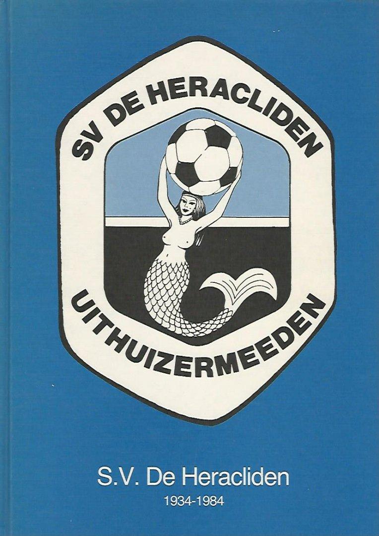 VINK, JAN / WIJK, REINDER V.D. / HOUTEN, JAN VAN - SV De Heracliden Uithuizermeeden -SV De Heracliden 1934-1984
