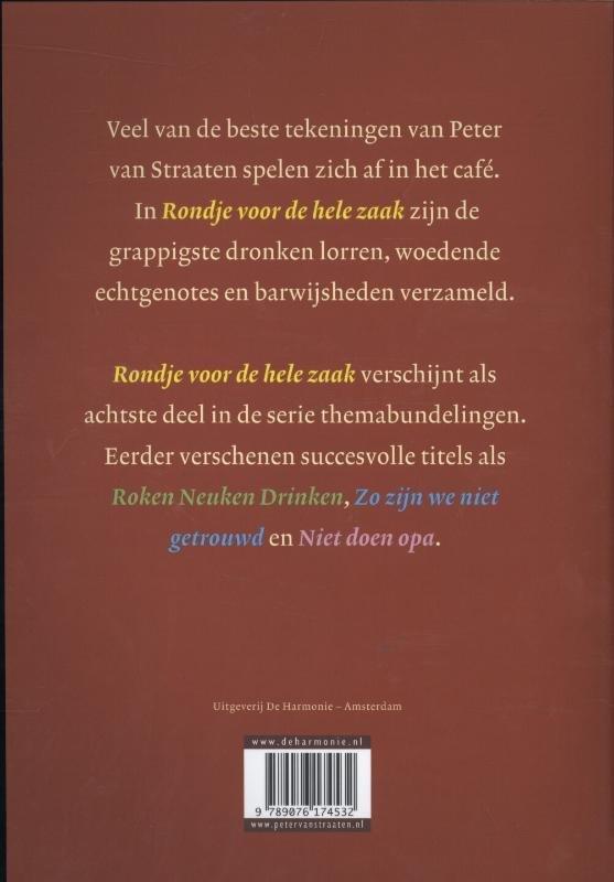 Straaten, Peter van - Rondje voor de hele zaak