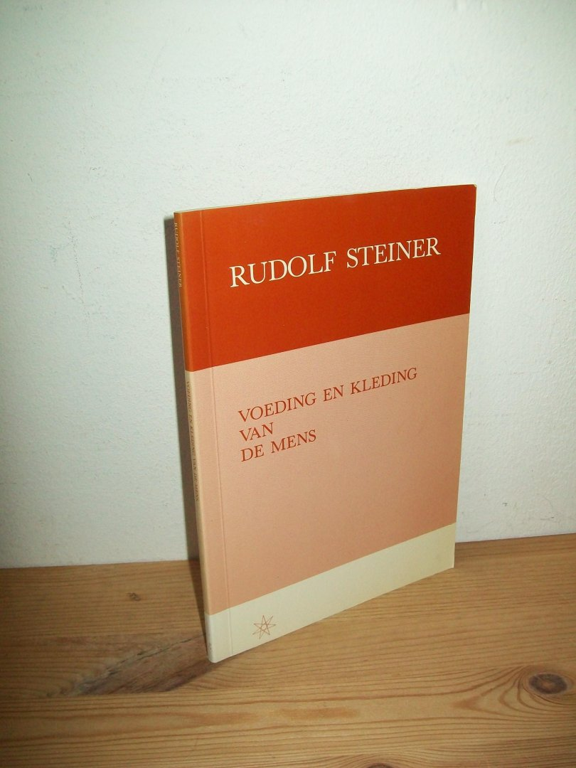 Steiner, Rudolf - Voeding en kleding van de mens