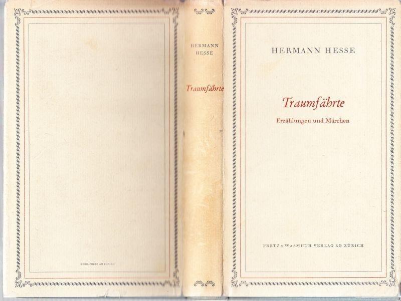 Hesse, Herman - Traumfährte. Neue Erzählungen und Märchen