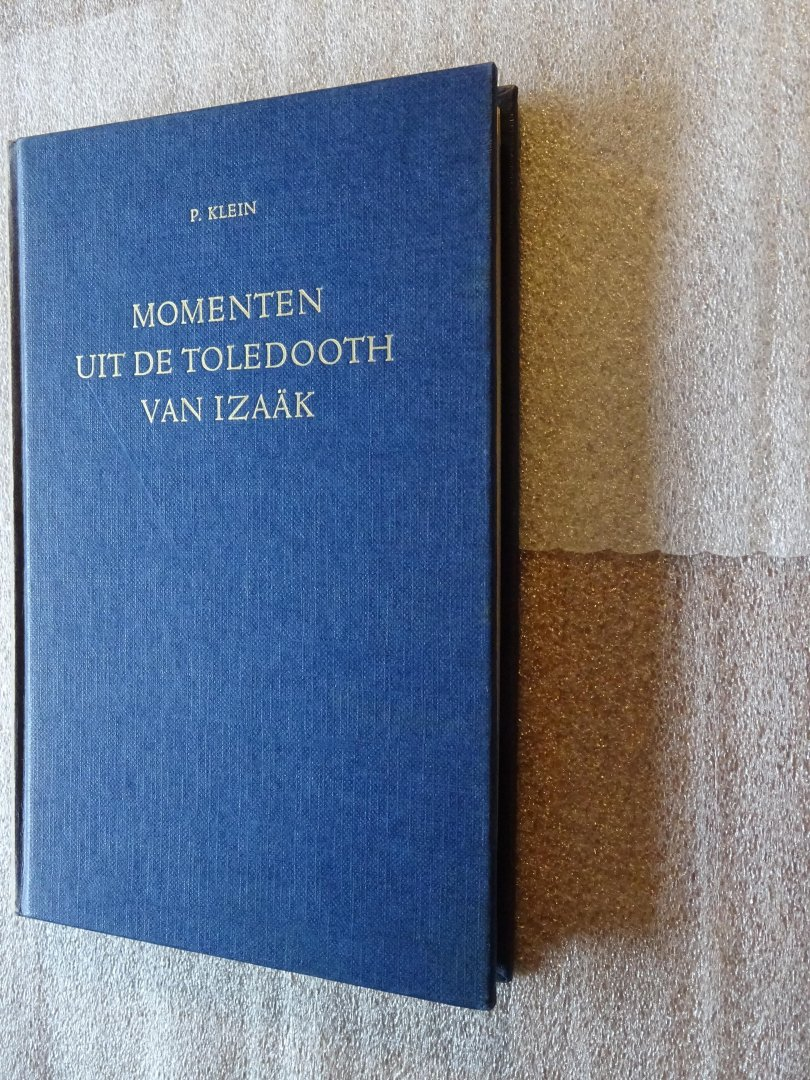 Klein, P. - Momenten uit de toledooth van Izaak